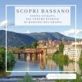 PRENOTA QUI: Scopri Bassano – Visita guidata del centro storico