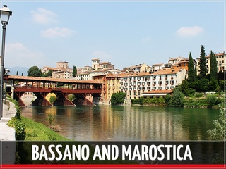 Bassano and Marostica